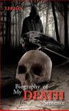 Biography of My Death Sentence, Legion, 1466976187