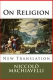 On Religion, Niccolò Machiavelli, 1482336189