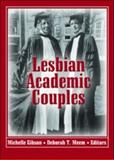 Lesbian Academic Couples, Gibson, Michelle, 1560236183
