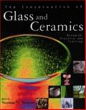 The Conservation of Glass and Ceramics : Research, Practice and Training, Norman H. Tennent, 1873936184