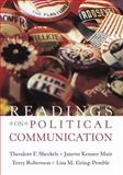 Readings on Political Communication, Theodore F. Sheckels, Janette Kenner Muir, Terry Robertson, Lisa Gring-Pemble, 1891136186