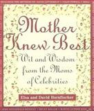 Mother Knew Best, Elsa Hornfischer and David Hornfischer, 0452276187