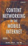 Content Networking in the Mobile Internet, , 0471466182