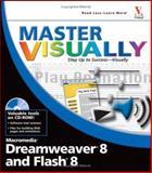 Dreamweaver 8 and Flash 8, Denise Etheridge and Janet Valade, 0471776181