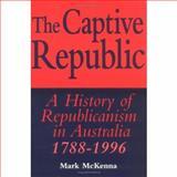 The Captive Republic 9780521576185
