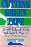 Cutting Green Tape : Toxic Pollutants, Environmental Regulation, and the Law, , 0765806185