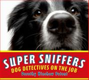 Super Sniffers, Dorothy Hinshaw Patent, 0802736181