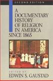 A Documentary History of Religion in America, , 080280618X