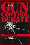 The Gun Control Debate : You Decide, , 0879756187