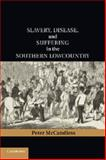 Slavery, Disease, and Suffering in the Southern Lowcountry, McCandless, Peter, 1107656184