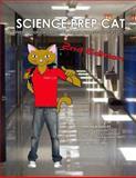 Science Prep Cat, Matthew Phillips, 1463756186