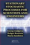 Stationary Stochastic Processes for Scientists and Engineers, Georg Lindgren and Holger Lennart Rootzen, 1466586184