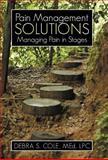 Pain Management Solutions, Debra S. Cole, 147594618X