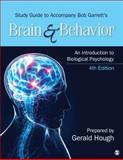 Study Guide to Accompany Bob Garrett's Brain and Behavior 4th Edition