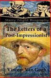 The Letters of a Post-Impressionist, Vincent Van Gogh, 1489596186