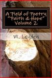 """A Field of Poetry - """"Faith and Hope"""", M. Leyden, 1499256183"""