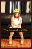 The Ironworker's Wife, Starr Coburn, 1499706189