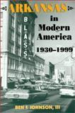 Arkansas in Modern America, 1930-1999 9781557286185