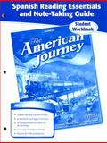The American Journey Spanish Reading Essentials and Note-Taking Guide, Glencoe McGraw-Hill, 0078806186