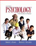 Psychology : From Science to Practice, Baron, Robert A. and Kalsher, Michael J., 0205516181