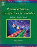 Pharmacology and Therapeutics for Dentistry, Yagiela, John A. and Dowd, Frank J., 0323016189