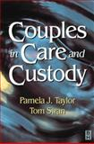 Couples in Care and Custody, , 0750636181