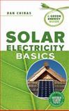 Solar Electricity Basics, Dan Chiras, 0865716188
