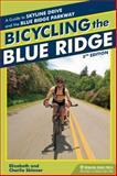 Bicycling the Blue Ridge, Elizabeth Skinner and Charlie Skinner, 0897326180