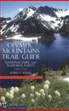 Olympic Mountains Trail Guide, Robert Wood, 0898866189