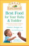 Best Food for Your Baby and Toddler, Jeannette L. Bessinger and Tracee Yabon-Brenner, 1402736185