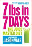 The Juice Master Diet, Jason Vale, 0007436181