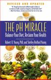 The PH Miracle, Robert O. Young and Shelley Redford Young, 0446556181