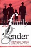 Family and Gender : Changing Values in Germany and India, , 0761996184