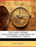 The Happy Home, James Hamilton, 1144196183