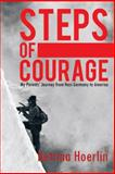 Steps of Courage, Bettina Hoerlin, 1463426186