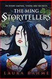 The Ming Storytellers, Laura Rahme, 147929618X