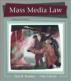 Mass Media Law, Pember, Don and Calvert, Clay, 0073526185