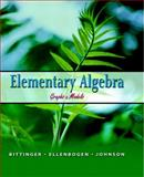 Elementary Algebra : Graphs and Models, Bittinger, Marvin L. and Ellenbogen, David J., 0321186184