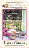 Chamomile Mourning, Laura Childs, 0425206181