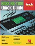 The Boss BR-1180 Quick Guide, Caroline Alexander, 0634026186