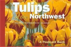 Tulips of the Northwest, Globe Pequot Press Staff, 0762736186