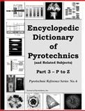 Selected Pyrotechnic Publications of K. L. and B. J. Kosanke Part 6 : 2001 And 2002, Kosanke, Kenneth L. and Kosanke, Bonnie J., 1889526185