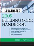 Illustrated 2009 Building Code Handbook, Patterson, Terry, 0071606181