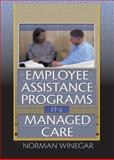 Employee Assistance Programs in Managed Care 9780789006189