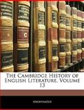 The Cambridge History of English Literature, Anonymous, 1143706188
