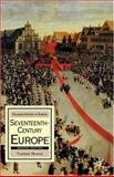 Seventeenth-Century Europe : State, Conflict and Social Order in Europe 1598-1700, Munck, Thomas, 1403936188