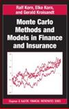 Monte Carlo Methods and Models in Finance and Insurance, Korn, Ralf and Korn, Elke, 1420076183