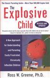 The Explosive Child, Ross W. Greene, 0061906190