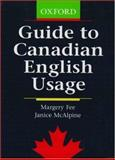 Guide to Canadian English Usage, Fee, Margery, 0195416198
