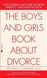 The Boys and Girls Book about Divorce, Richard A. Gardner, 0553276190